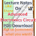 Advanced Electronics Circuit Notes PDF Download