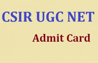 CSIR UGC NET Admit Card