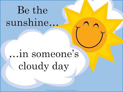 Be the Sunshine in Someone's Cloudy Day, blog post from Paula's Preschool and Kindergarten