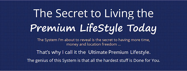 Ultimate Premium Lifestyle