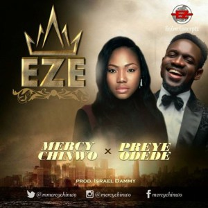 Eze - Mercy Chinwo Feat. Preye Odede Lyrics
