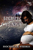 Rock Crazy, The Moon Rock Series, Book Two