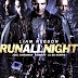 LIAM NEESON & ED HARRIS IN 'RUN ALL NIGHT'