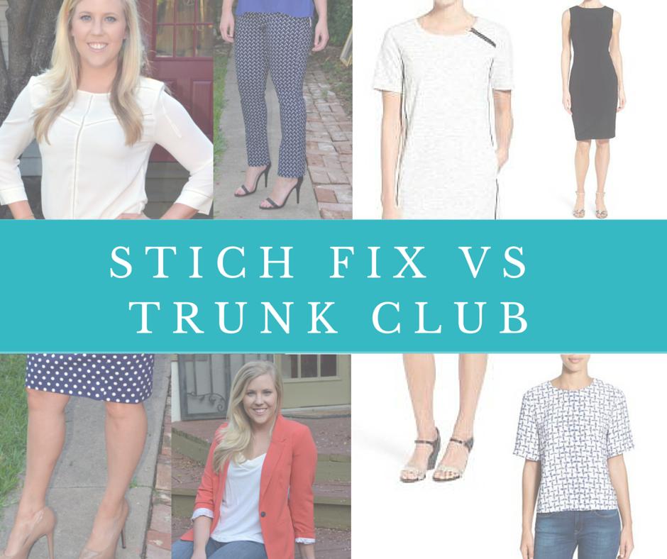 reviews of stitch fix vs trunk club