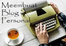 Bagaimana cara membuat blog personal