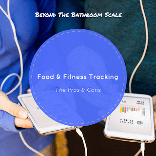 The Pros and Cons of Tracking Food & Fitness