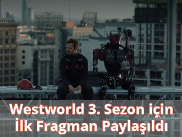 Westworld 3. Sezon Fragman İzle