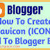 How to Create and Upload Favicon to Blogger