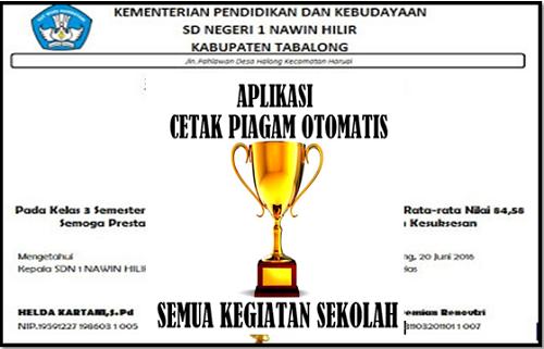 Aplikasi Pembuatan Piagam Penghargaan Sekolah 2017 File