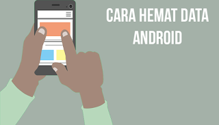 cara hemat data internet android