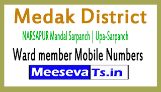 NARSAPUR Mandal Sarpanch | Upa-Sarpanch | Ward member Mobile Numbers Medak District in Telangana State