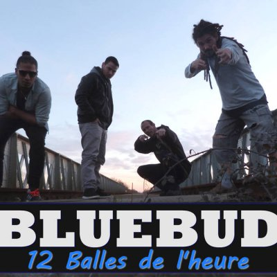 Bluebud - 12 Balles De L'heure - Album Download, Itunes Cover, Official Cover, Album CD Cover Art, Tracklist