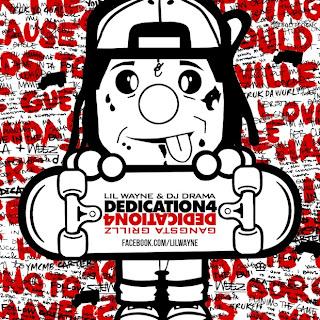 What You Need: Lil Wayne - Dedication 4 (Mixtape)