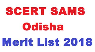 SCERT SAMS Odisha Merit List 2018