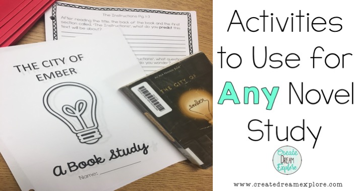 Activities to Use for Any Novel Study | Create Dream Explore