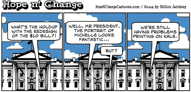 obama, obama jokes, political, humor, cartoon, conservative, hope n' change, hope and change, stilton jarlsberg, $10 bill, woman, michelle, kale