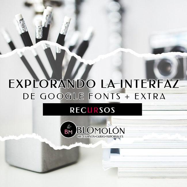 explorando_la_interfaz_de_google_fonts_extra