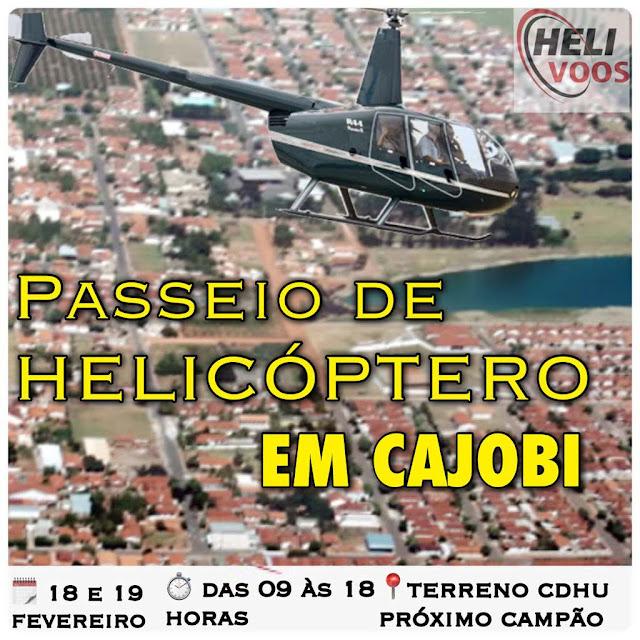 Passeio de Helicóptero em Cajobi