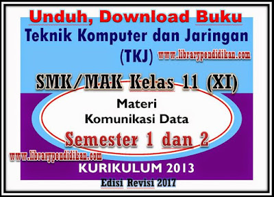 Unduh, Download Buku TKJ SMK/MAK Kelas 11 Semester 1 dan 2 Kurikulum 2013 Revisi 2017