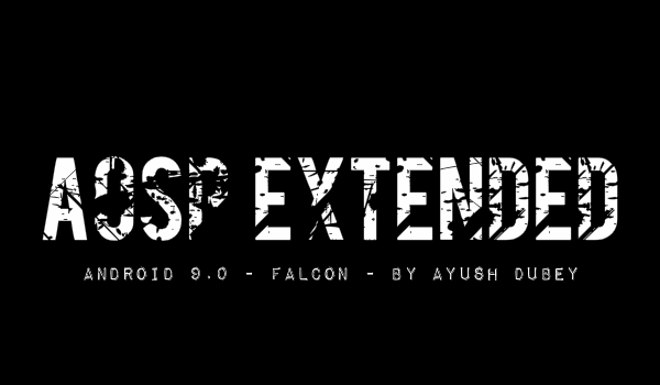 Projeto Moto G: ROM AOSP Extended [Android 9 0] [Falcon]