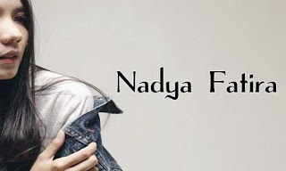 Profil Lengkap Nadya Fatira (Musisi Cantik Indonesia)