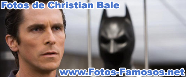 Fotos de Christian Bale