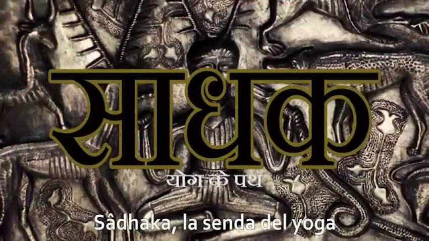 """""""Sâdhaka, La Senda del Yoga"""" disponible para ver Online."""