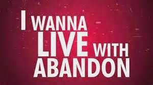 LIVE LIFE WITH ABANDON