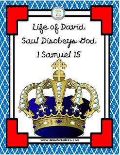 http://www.biblefunforkids.com/2018/06/life-of-david-6-saul-disobeys-god.html