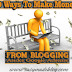 10 Tested Ways To Make Money From Blogging Asides Google Adsense