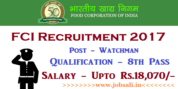 FCI Watchman Recruitment 2017, FCI Online application form, FCI Vacancy