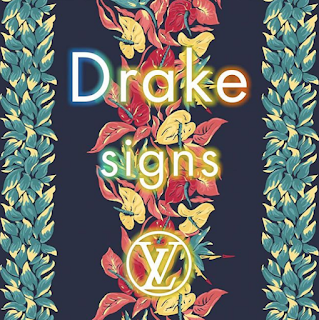 Drake Louis Vuitton Signs