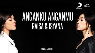 Download Mp3 Lagu Anganku Anganmu - Raisa & Isyana Sarasvati - Lirik Lagu Anganku Anganmu - Raisa & Isyana Sarasvati