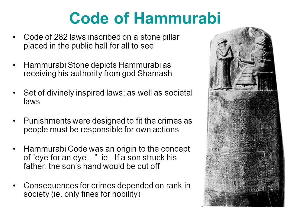 hammurabis code was it just essay The code of hammurabi essay in mesopotamia around 1750 bc citizens followed a stern law code called the code of hammurabi  this law code shows that in early babylonian society they thought the best punishment was an eye for an eye.