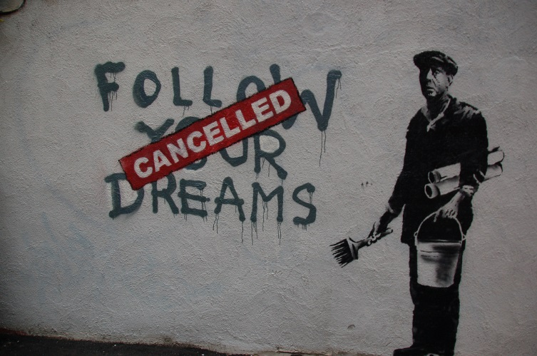 Banksy Follow Your Dreams, Cancelled