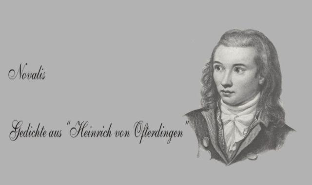 Novalis- aus Heinrich von Ofterdingen