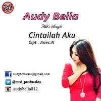 Lirik Lagu Audy Bella Cintailah Aku