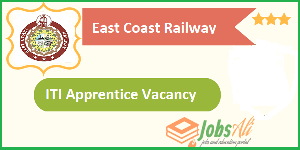 ITI govt jobs,East Coast Railway job notifications,Indian Railway Recruitment 2017 for 10th pass
