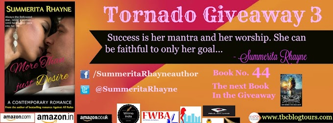 Tornado Giveaway 3: Book No. 44: MORE THAN JUST DESIRE by Summerita Rhayne