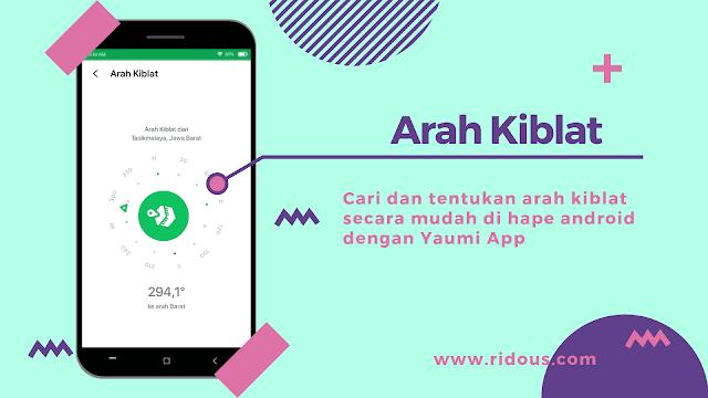 aplikasi penunjuk arah kiblat terbaik di android yaumi ridous