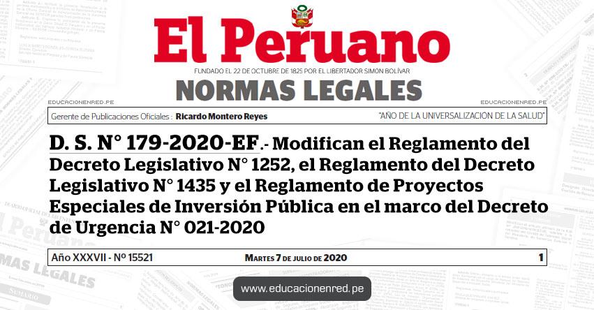 D. S. N° 179-2020-EF.- Modifican el Reglamento del Decreto Legislativo N° 1252, el Reglamento del Decreto Legislativo N° 1435 y el Reglamento de Proyectos Especiales de Inversión Pública en el marco del Decreto de Urgencia N° 021-2020