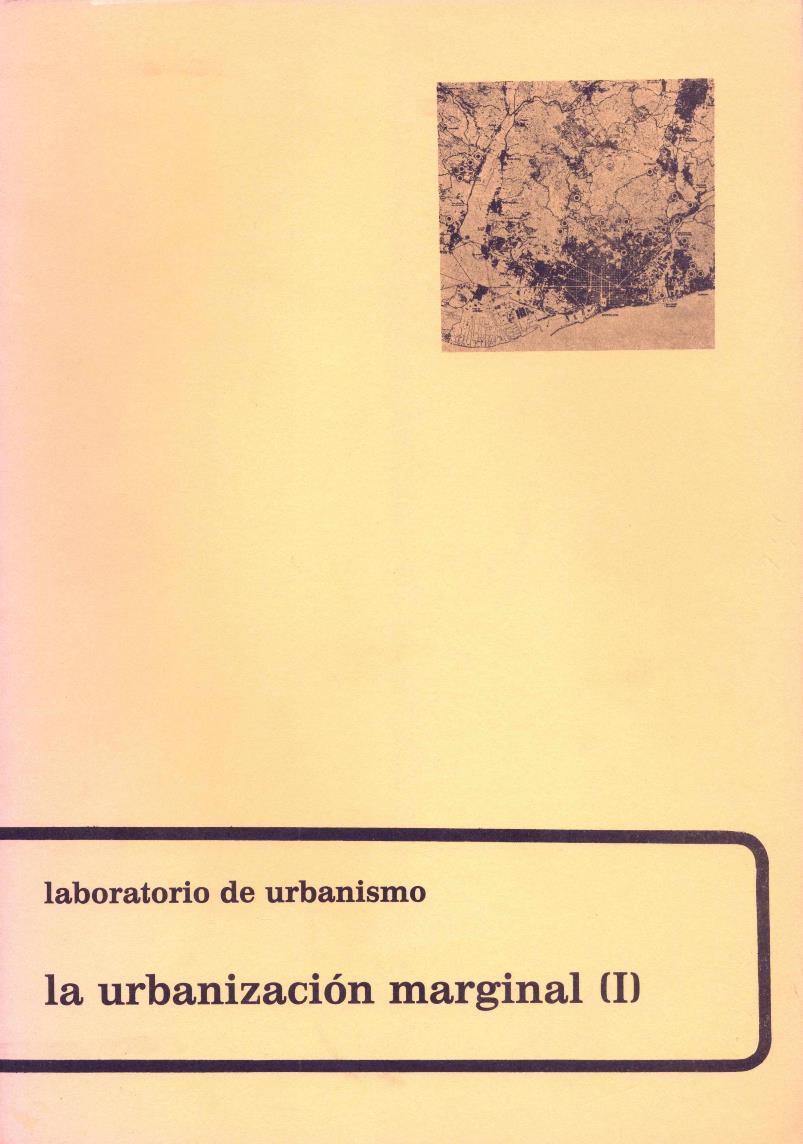 La urbanización marginal I