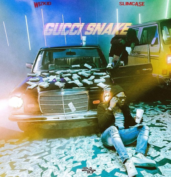 [Music] Wizkid Ft. Slimcase – Gucci Snake