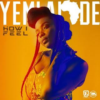 Yemi Alade - How I Feel (Afro Pop)