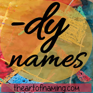 The Art of Naming - boy and girl names ending with dee sound, dy sound.