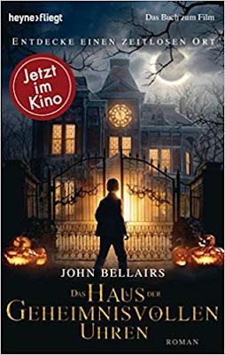 Neuerscheinungen im September 2018 #2 - Das Haus der geheimnisvollen Uhren von John Bellairs