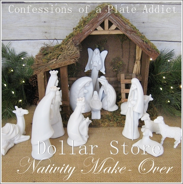 CONFESSIONS OF A PLATE ADDICT: Dollar Store Nativity Make-Over