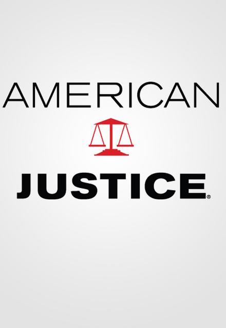 American Justice 2017: Season 1 - Full (1/NA)
