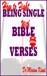How to Fight Being Single with Bible Verses 2nd Edition teaches you the Bible Verses you can pray as spiritual warfare prayers to get a husband or wife, say as Christian singles affirmations for getting a spouse and reflect on as Christian meditations for acquiring a marriage partner.