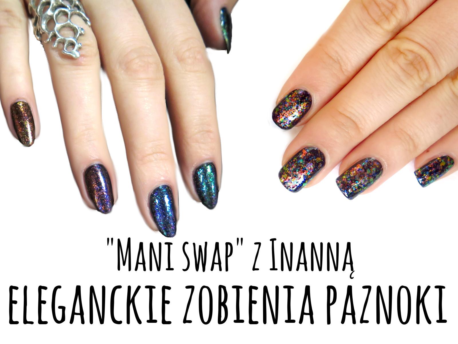 """Eleganckie zdobienia paznokci - """"mani swap"""" z Inanną"""